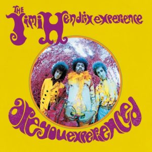 Are you Experienced Hendrix